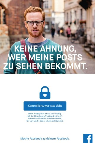Und Facebook wirbt für seine Privatsphäre-Einstellungen.
